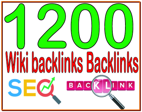 Get 1200 Wiki backlinks High PR4-PR7 Highly Authorized Google Dominating Backlinks