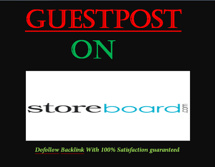 Publish your post with Do follow link on storebored