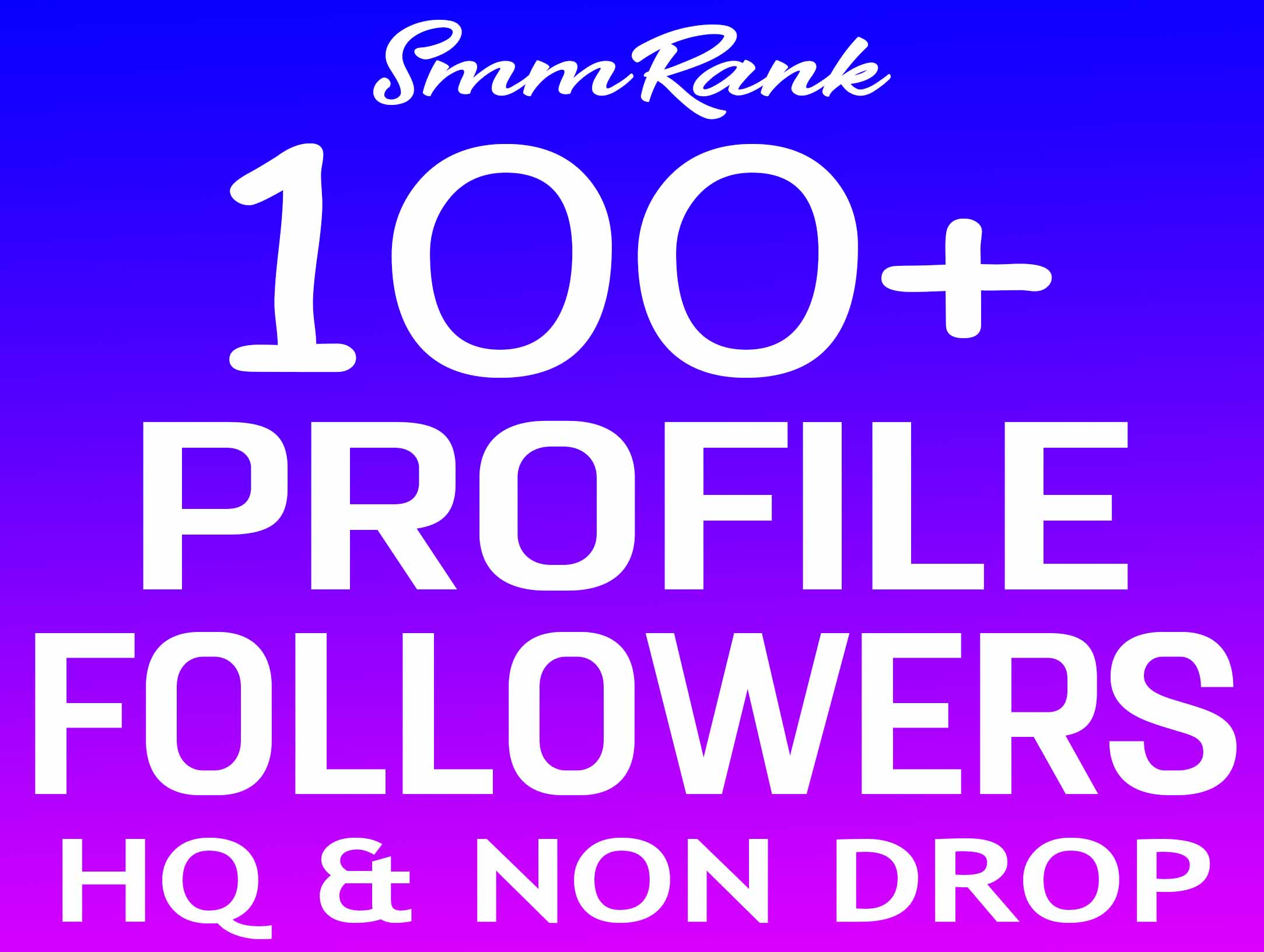Instant 100+ Profile Followers Real High Quality & Non Drop Service