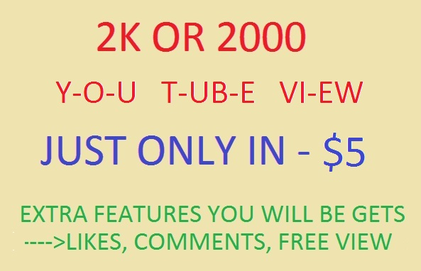 Boost With Me Your YOU TubeView 2K OR 2000 IN JUST