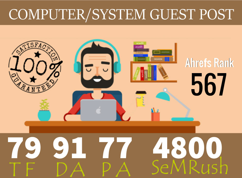 Publish Guest Post On Computer System Niche Da 91 Pa 77