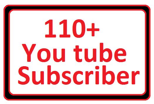 amazing Offer 110+ U.Tub e Sub. cri'ber  your canal Granted non drop