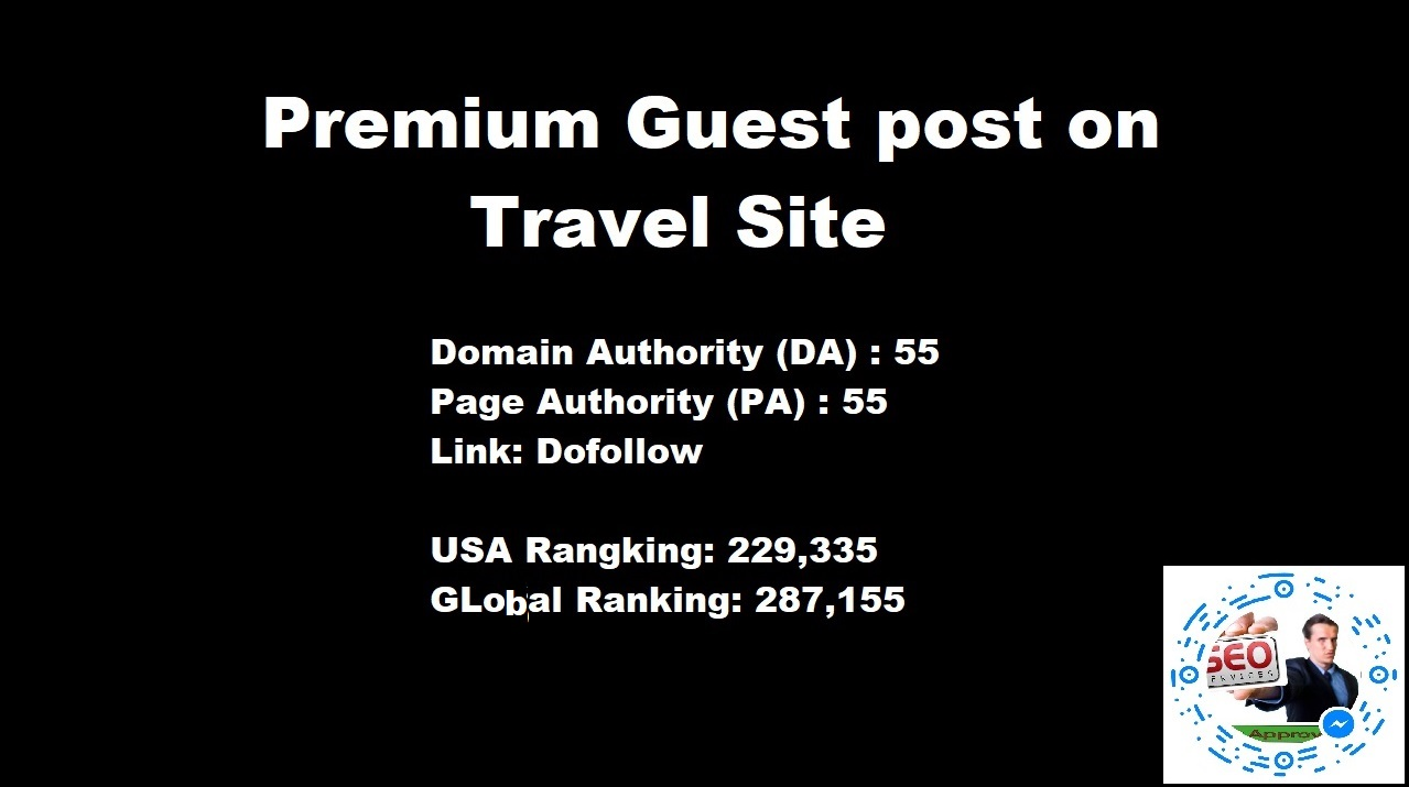 Do Guest Post On Travel Website Da55 Pa56 With Dofollow Links