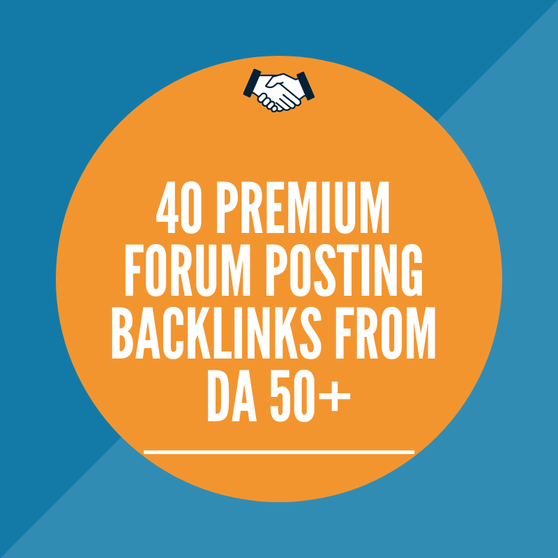 40 DA 50+ Forum Posting Backlinks to Boost Up your Site