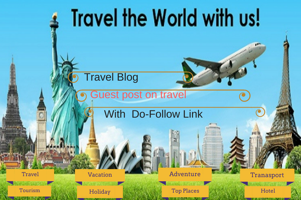 write and publish high quality guest post on Travel sites