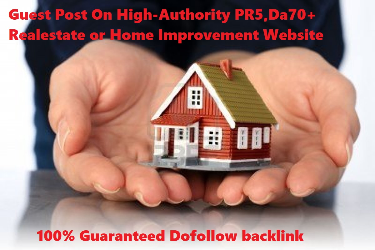 Publish Your Article On High-Quality PR5,  DA70+ Real Estate Authority Niche Site