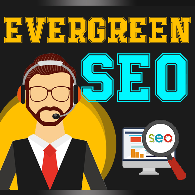 EverGreen SEO Service For The Premium SEO Expert