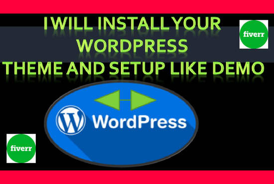 I do WordPress Theme Install Demo Setup Less Then 2 Hours