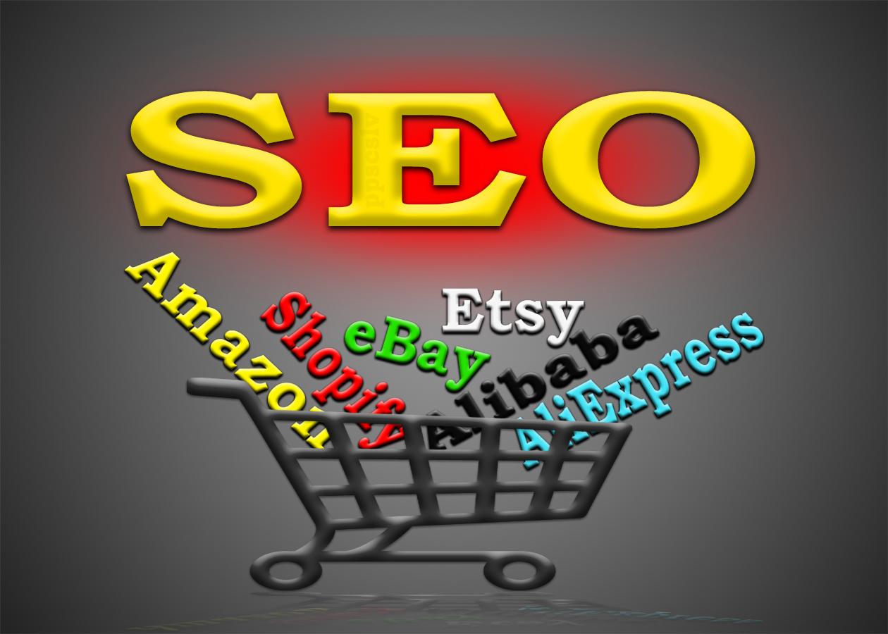 manual SEO for Amazon,  eBay,  Etsy,  Shopify,  Alibaba,  AliExpress or any other store