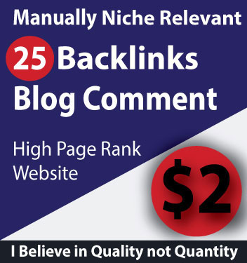 25 Blog Comments Niche Relevant Backlinks High DA PA Sites 100 Manually