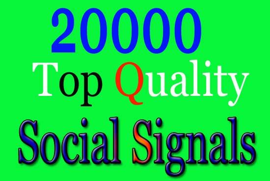 Top Quality and BQ provide 20000 real mix social signals