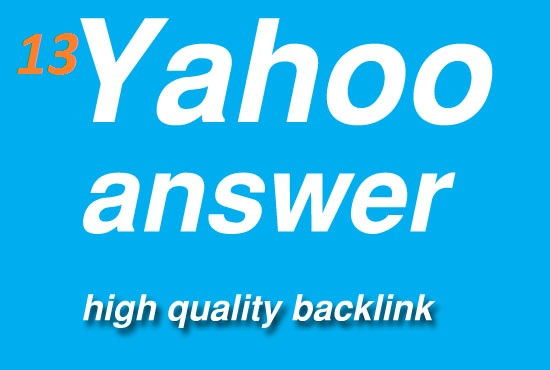 Give 13 Yahoo Answer