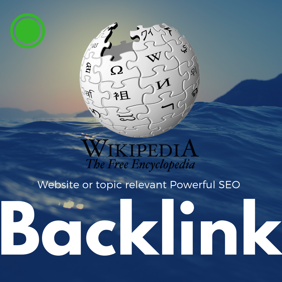 Powerful and Niche Relevant Wikipedia SEO Backlink for fast Ranking on your website