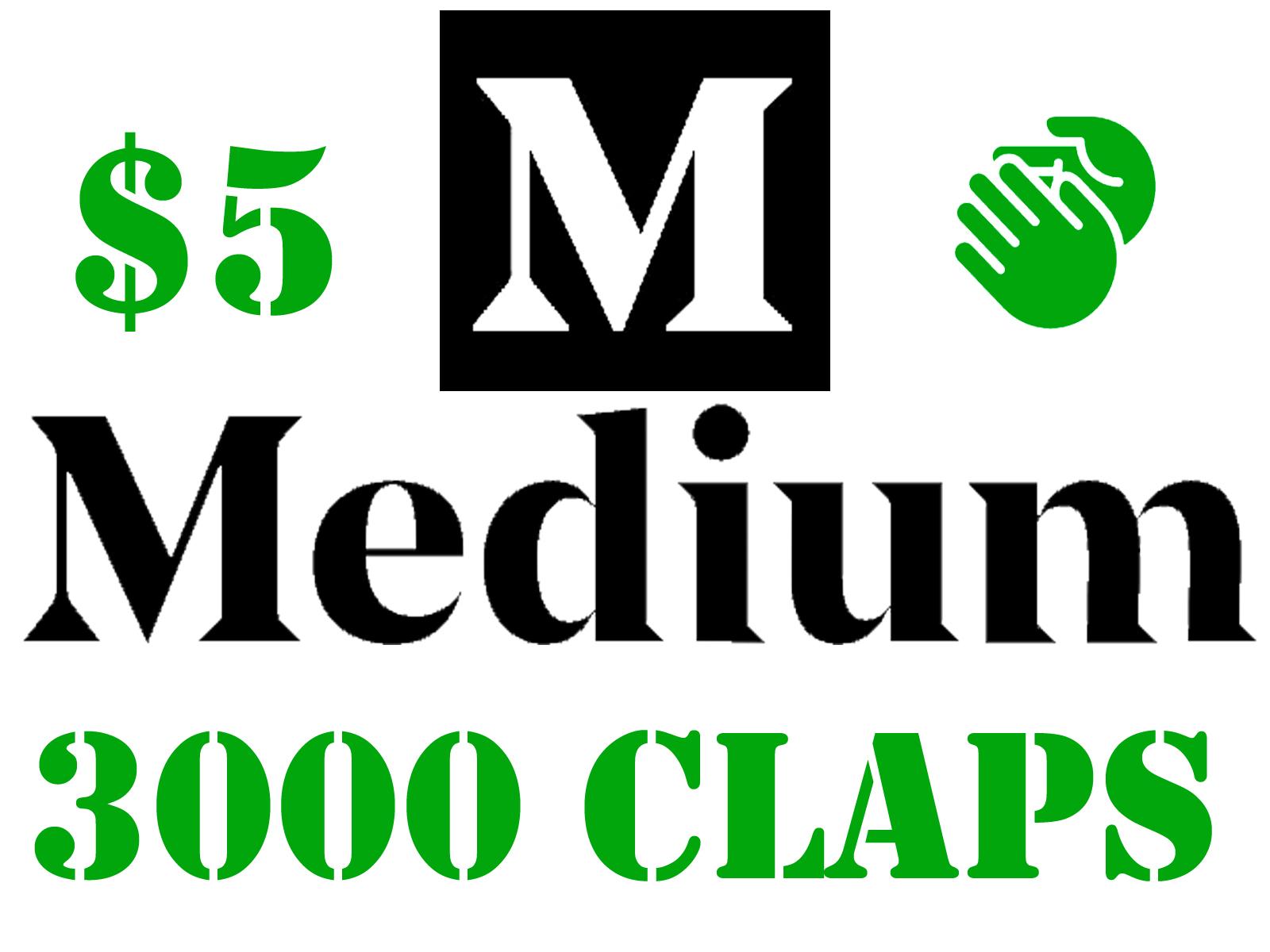 3000 Medium Claps to Your Article