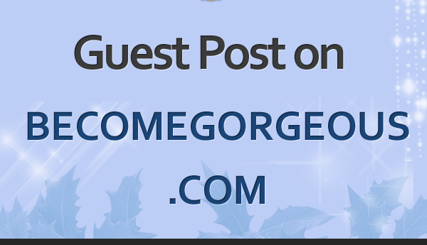Guest Post becomegorgeous