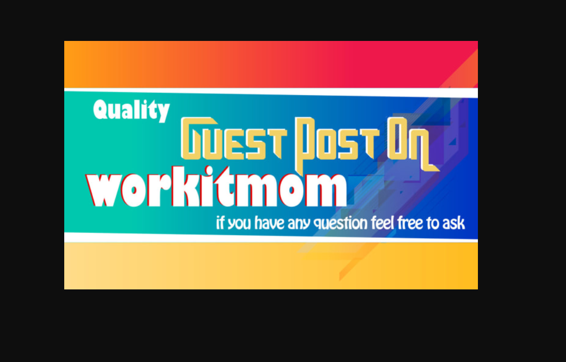 I Can publish A guest post on workitmom With Df links