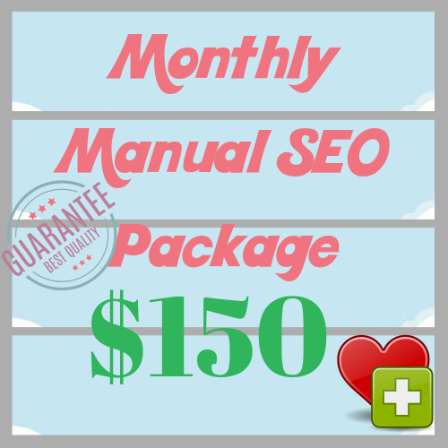 Manual Monthly SEO Package