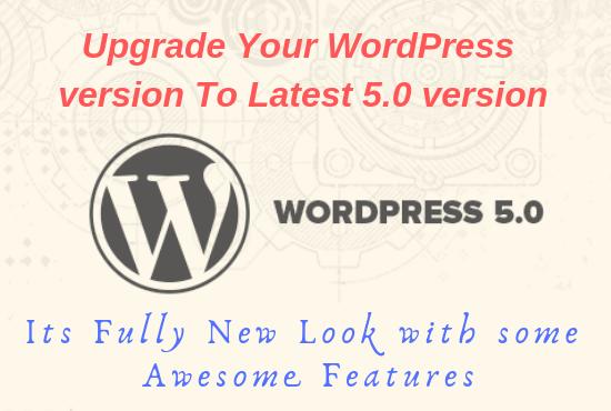 Upgrade Your Wordpress 4 To 5