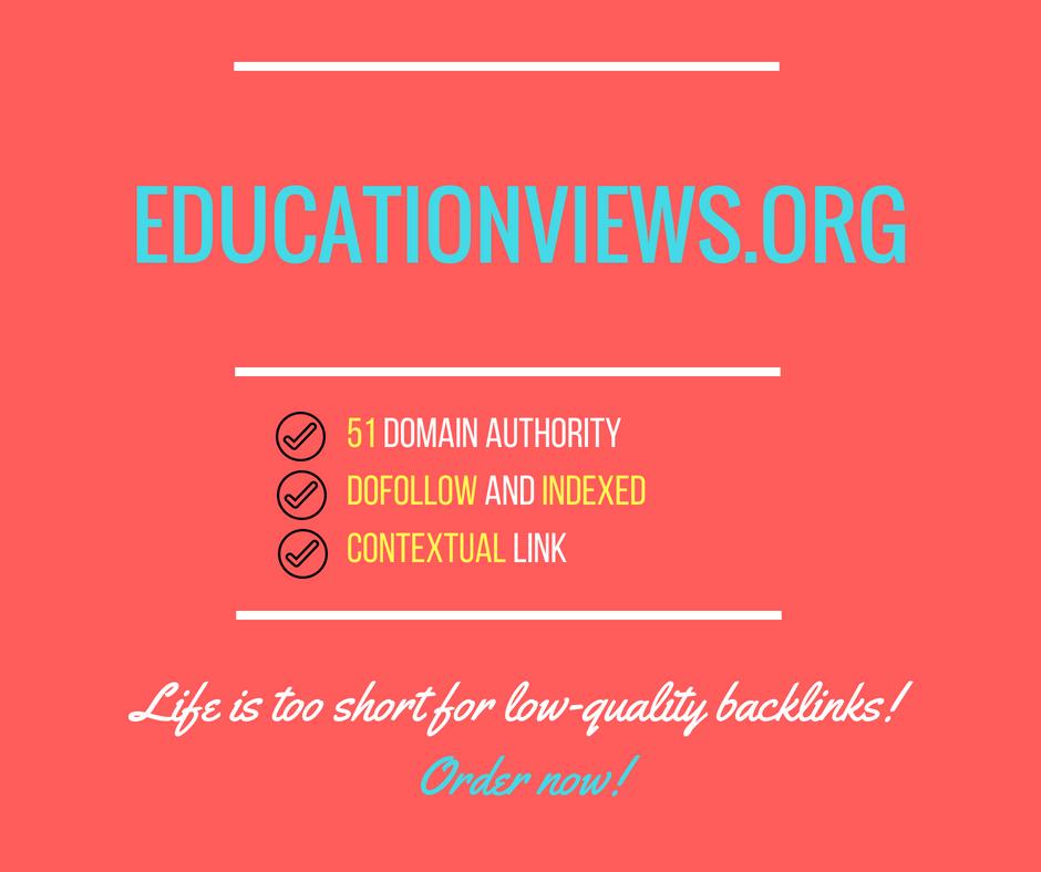 Publish A Dofollow Guest Post On Educationviews. org DA55+