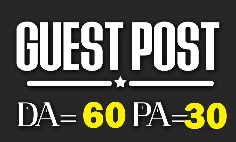 Write & Post Da60 Guest Post on Blog