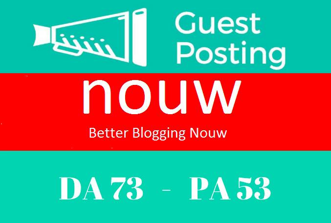 Premium High Quality Guest Post on Nouw. com DA 73 PA...