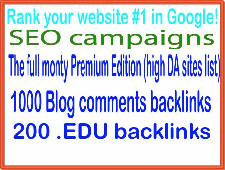 SEO & The full monty campaigns-The full monty Premium Edition-1000 Blog comments backlinks-200. EDU backlinks