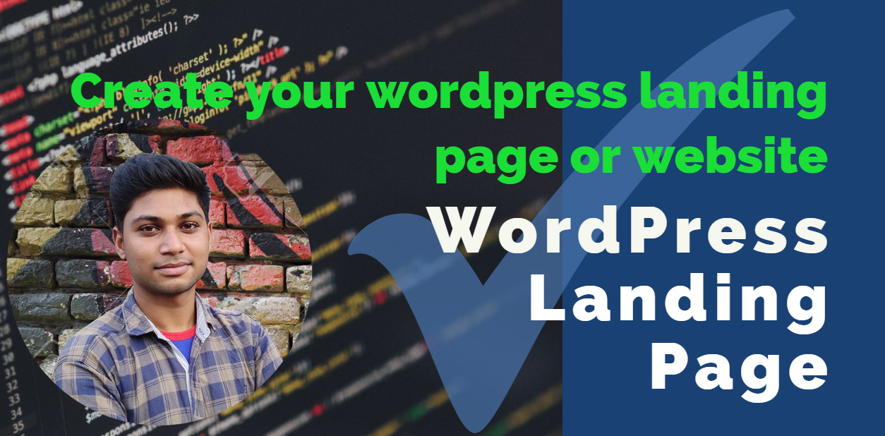 Will create your wordpress landing page or website