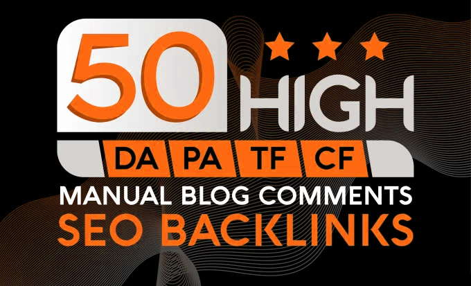 Do 50 Manually Blog Comments on HIGH backlinks
