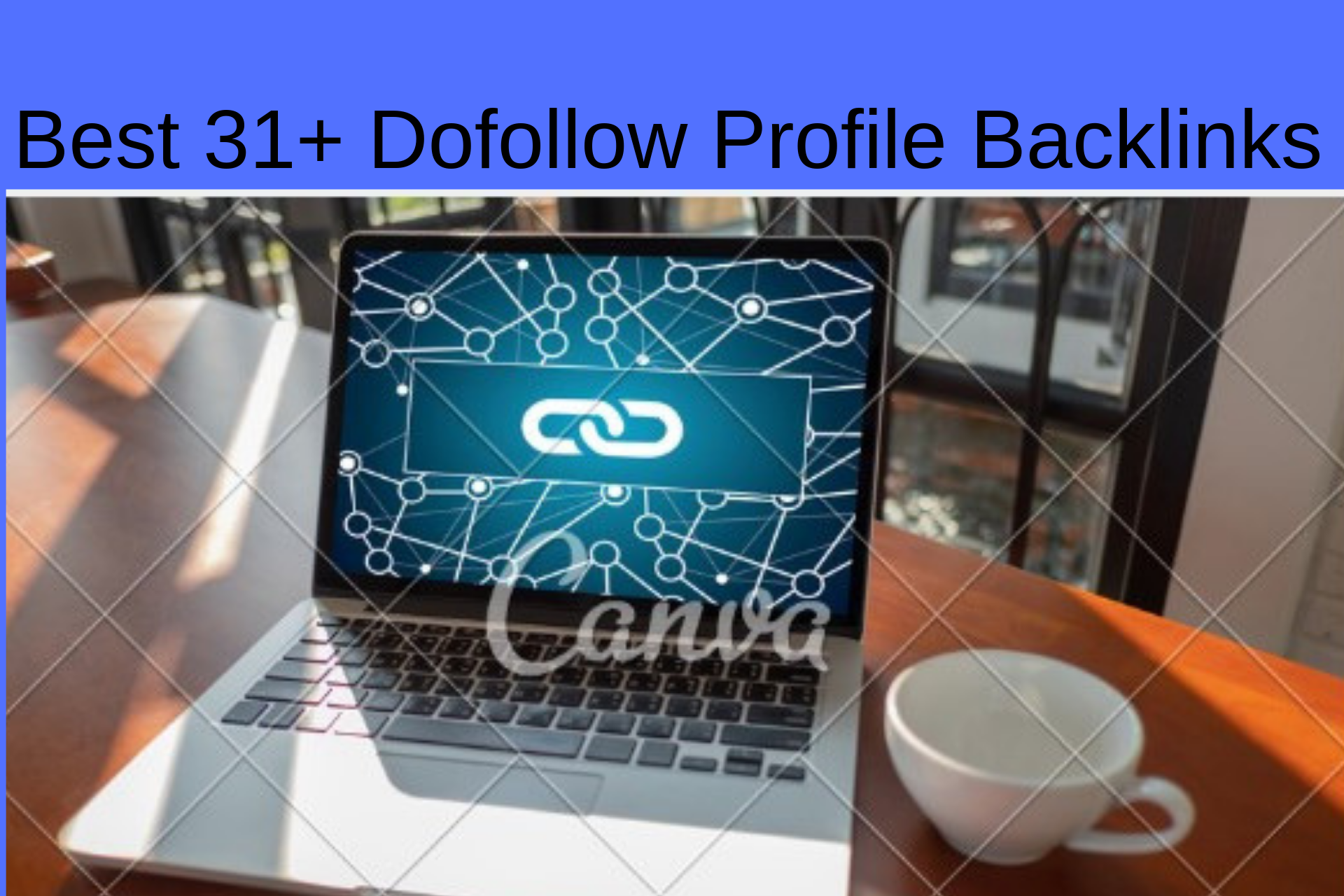 Best 31+ Dofollow Profile Backlinks to increase ranki...