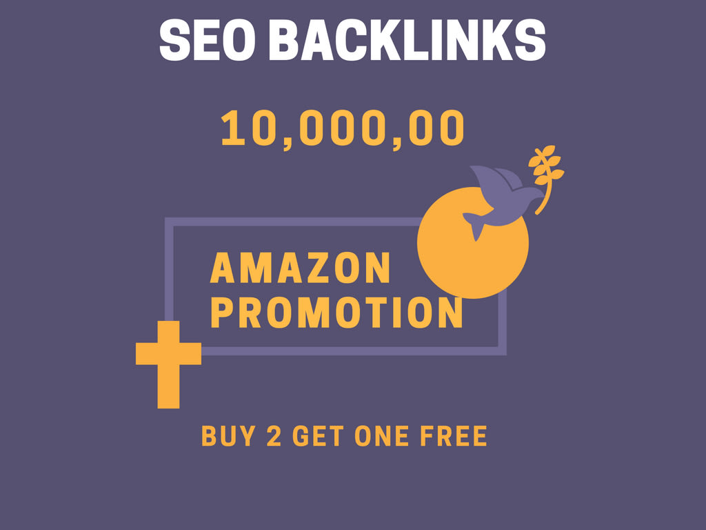 do 1 million off page SEO backlinks service for amazon promotion