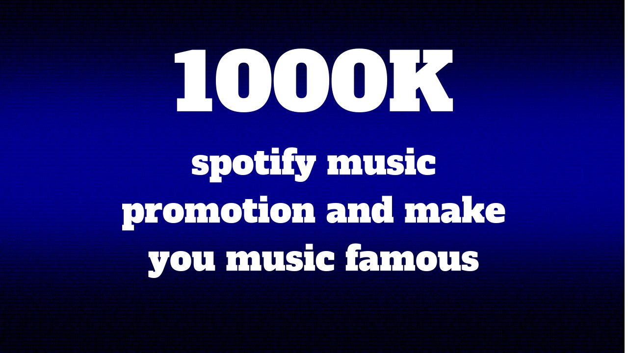 do music promotion and make you music famous