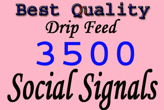 high quality manually create 3500 SEO top social signals