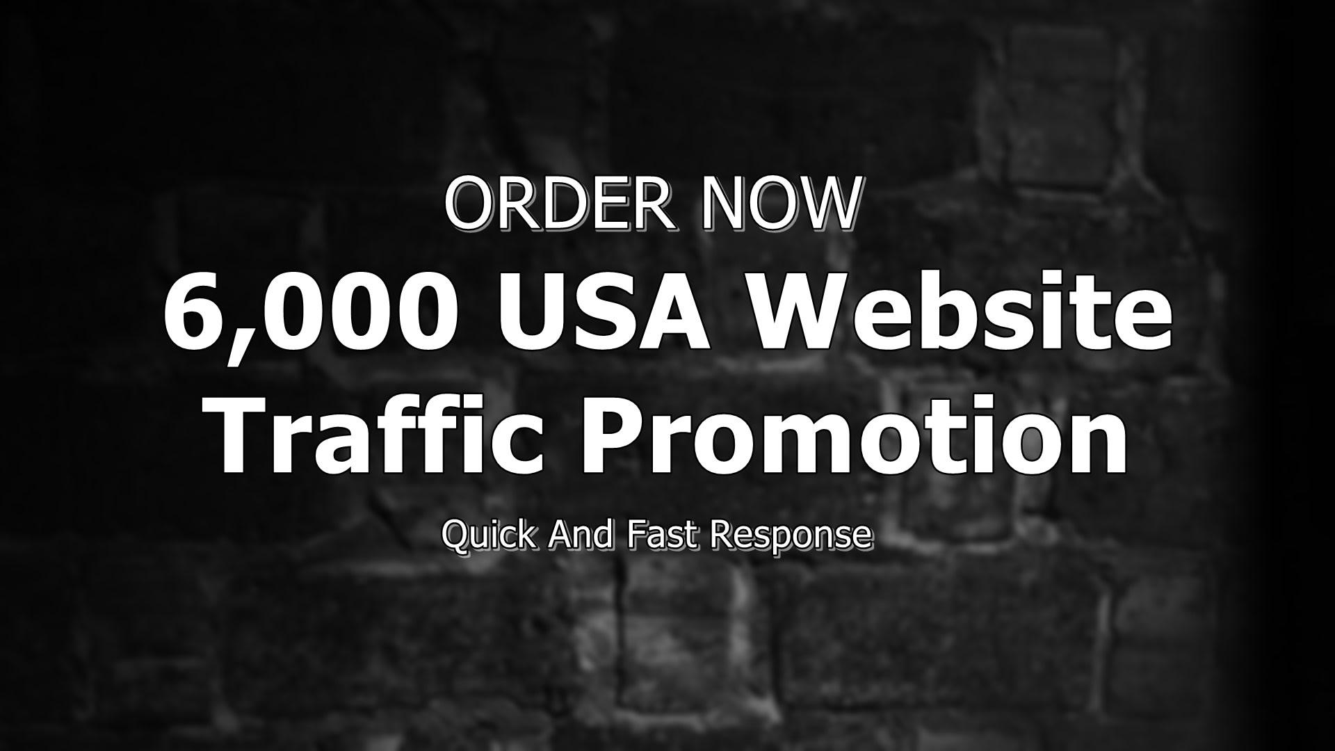 deliver 6,000 USA website traffic promotion