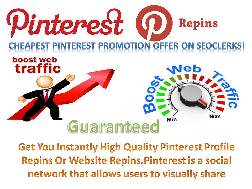 50000-high-quality-pinterest-repins-real-human-with-world-wide-Repin-increase-your-best-traffic