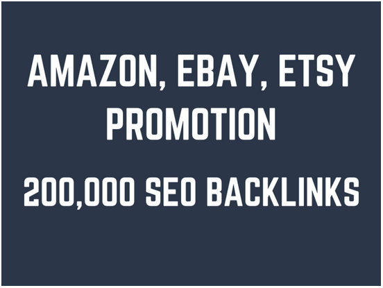 Help you rank higher on amazon,  ebay,  etsy by 200,000 GSA SEO backlinks