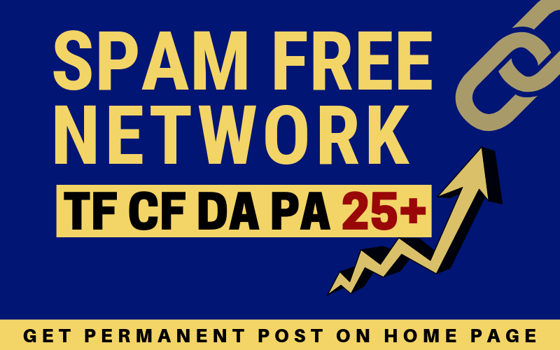 10 SPAM FREE POST with high TF/CF/DA to Boost Ranking...