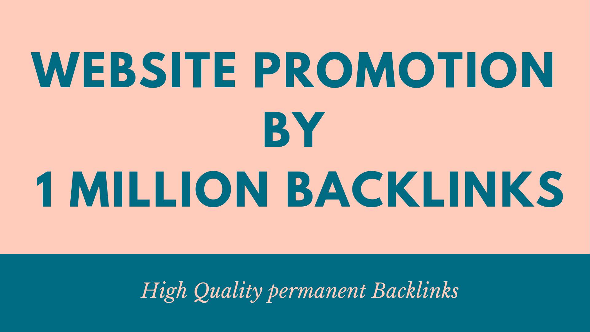 Provide website promotion by 1 million backlinks