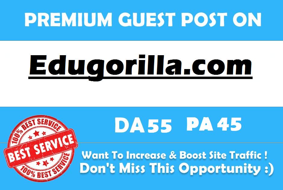Write and Publish a Guest Post On Edugorilla. com DA ...