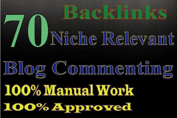 do 70 niche relevant manual blog comment.