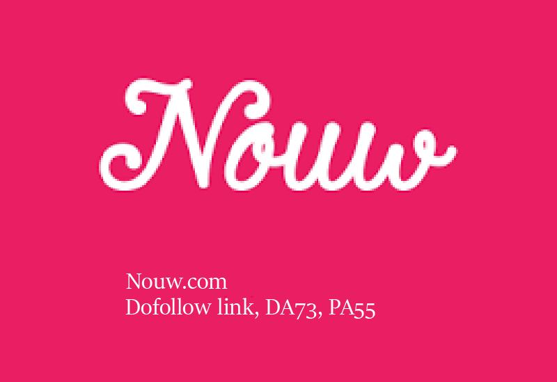 Publish Guest Post On Nouw with a dofollow link, DA73