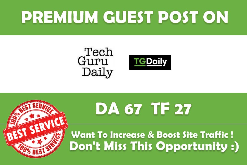Place A Guest Post On Tgdaily TGDaily. com DA 7A PA 77