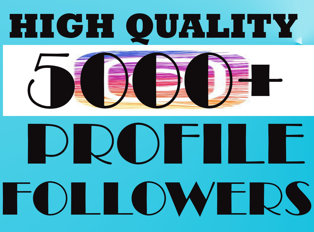 GET 5000+Profile Followers In 2-3H PERMANENT