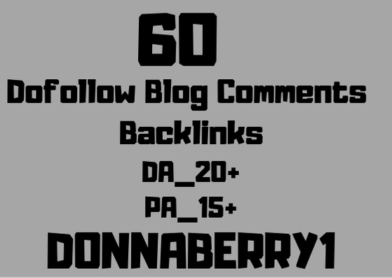 Provide 60 Dofollow Blog Comments Backlinks High Da Pa