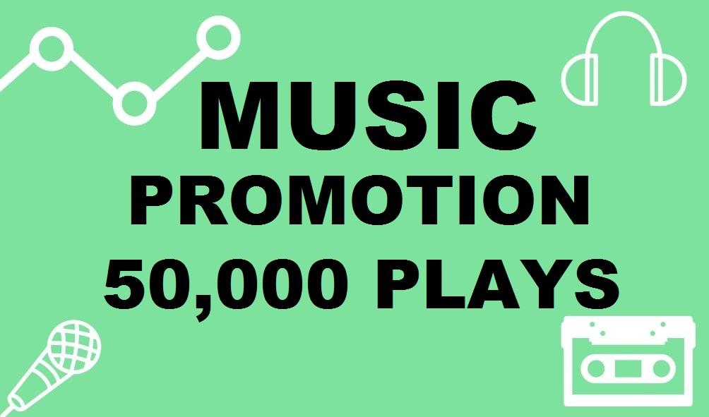 Fifty Thousand Real Music Promotion