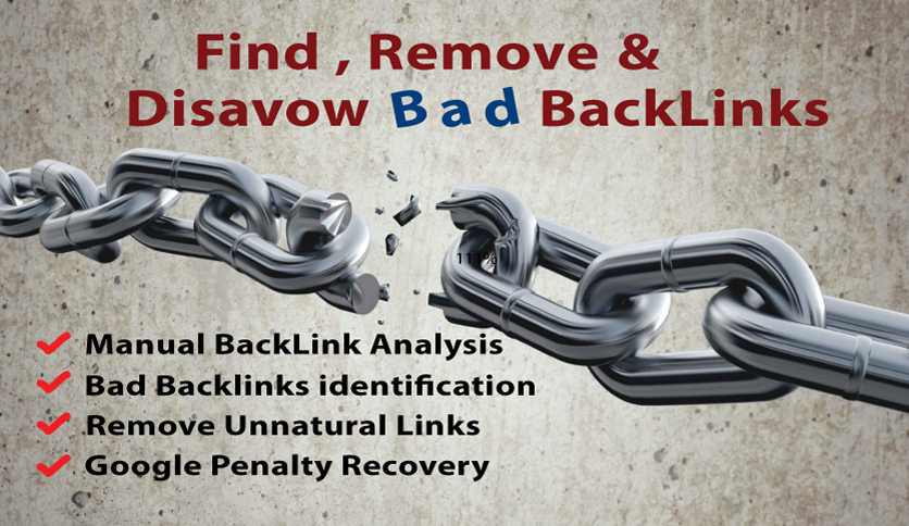 Find,Remove And Disavow Bad Backlinks That Degrade Your Site