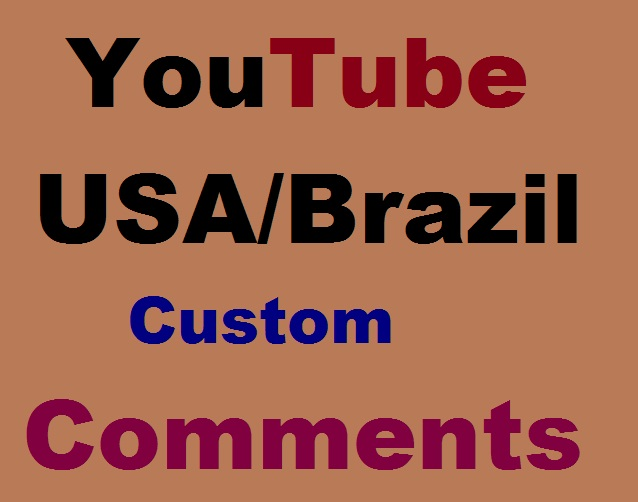 USA & Brazil YouTube Custom Comments Super Fast