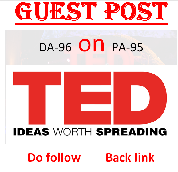 post a dofollow guest post on TED. com DA 96