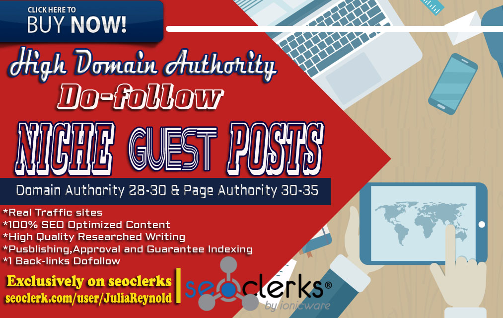 Write and publish Niche Guest post DA 28-30 PA 30-35