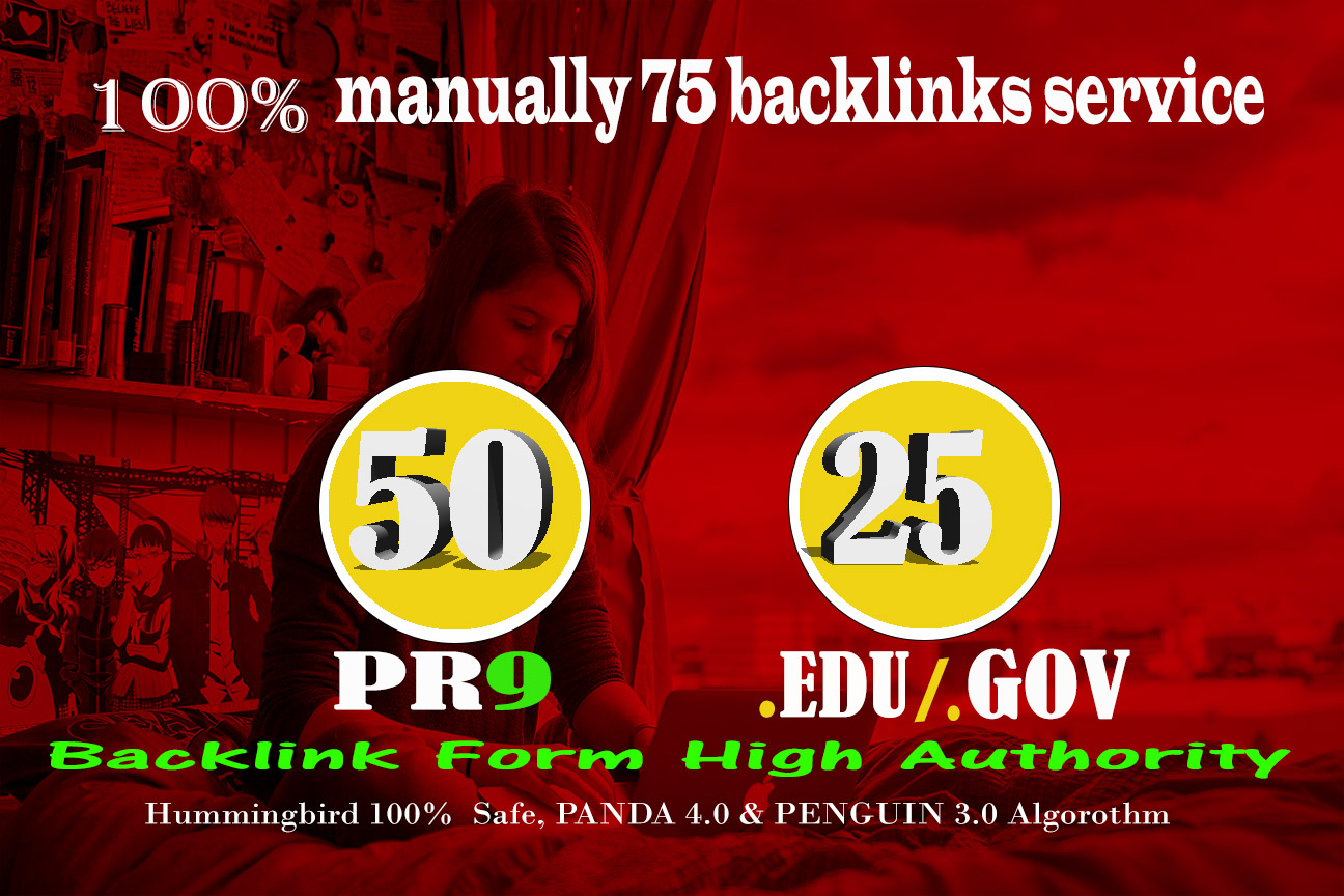 l Manually Do 50 PR9 + 25 EDU/GOV Safe SEO High Pr Backlinks 2018 Best Results