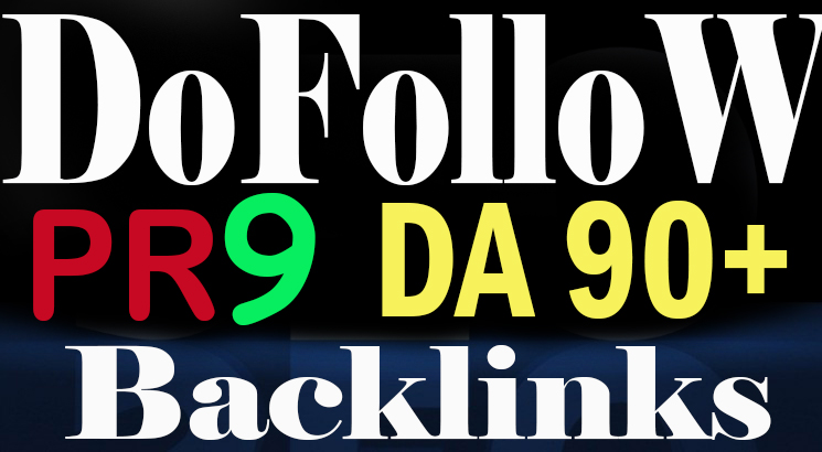 50 Real Dofollow PR9 DA100 to 60 HQ Backlinks increas...